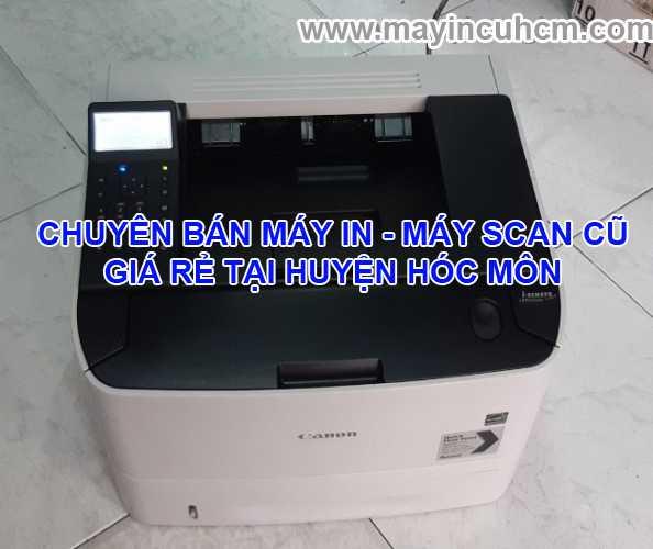 Bán máy in cũ, máy scan cũ giá rẻ tại Huyện Hóc Môn