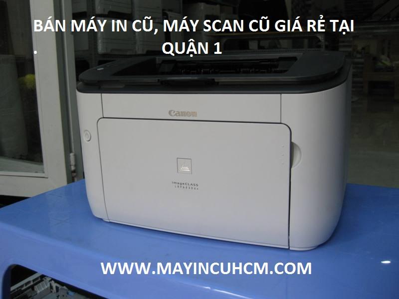 Bán máy in cũ, máy scan cũ giá rẻ tại Quận 1