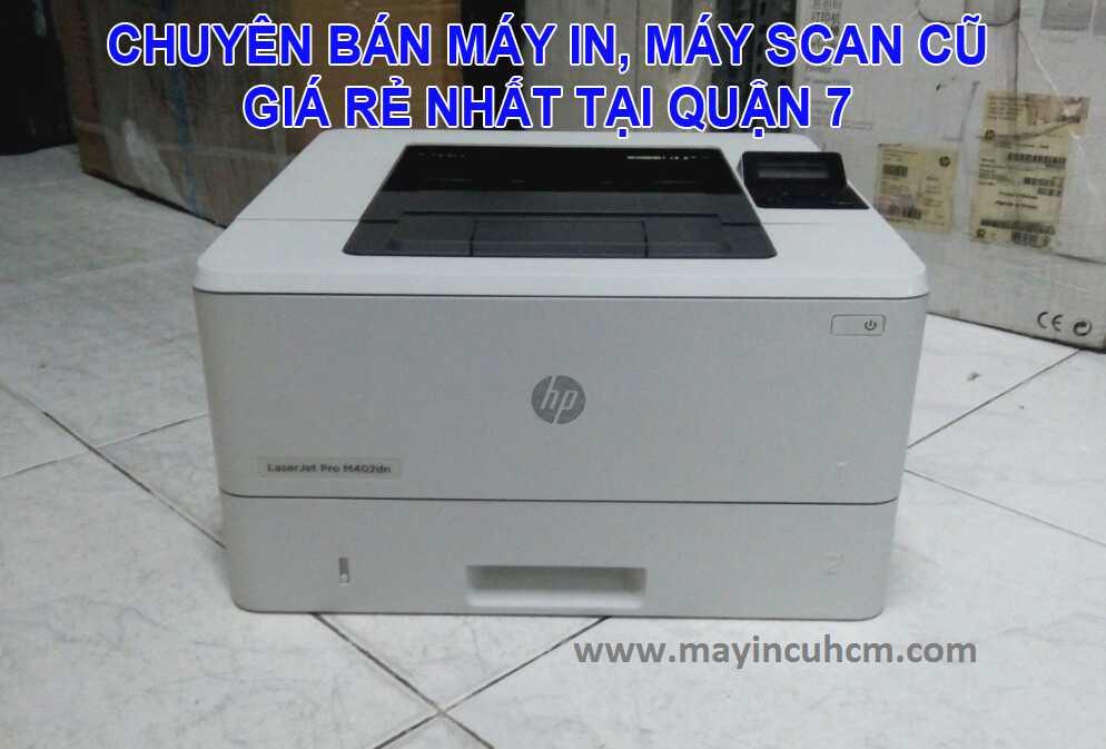 Bán máy in cũ, máy scan cũ giá rẻ tại Quận 7