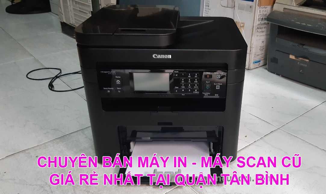 Bán máy in cũ, máy scan cũ giá rẻ tại Quận Tân Bình