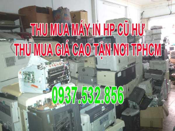 Thu mua máy in HP A3 A4 cũ hư  tận nơi HCM 0937.532.856