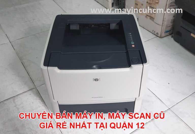 Bán máy in cũ, máy scan cũ giá rẻ tại Quận 12