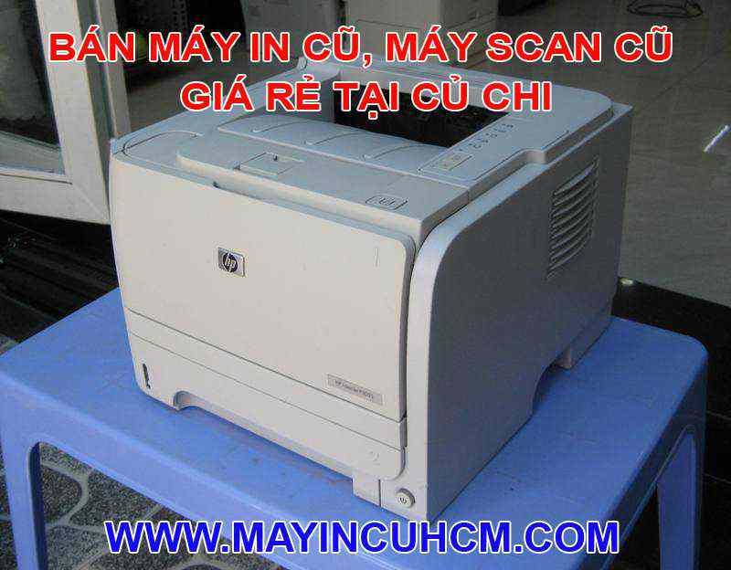 Bán máy in cũ, máy scan cũ giá rẻ tại Huyện Củ Chi