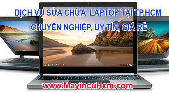Dịch vụ sửa chữa Laptop tận nơi giá rẻ Tphcm 0937.532.856